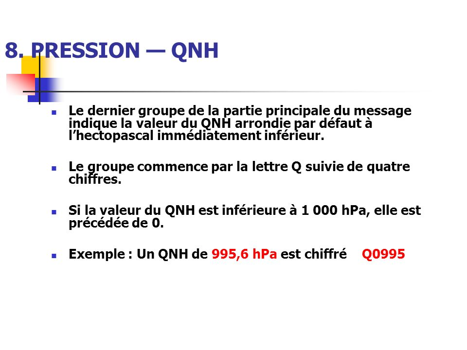 8. PRESSION — QNH