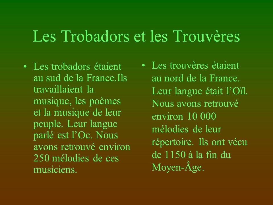 Les Trobadors et les Trouvères