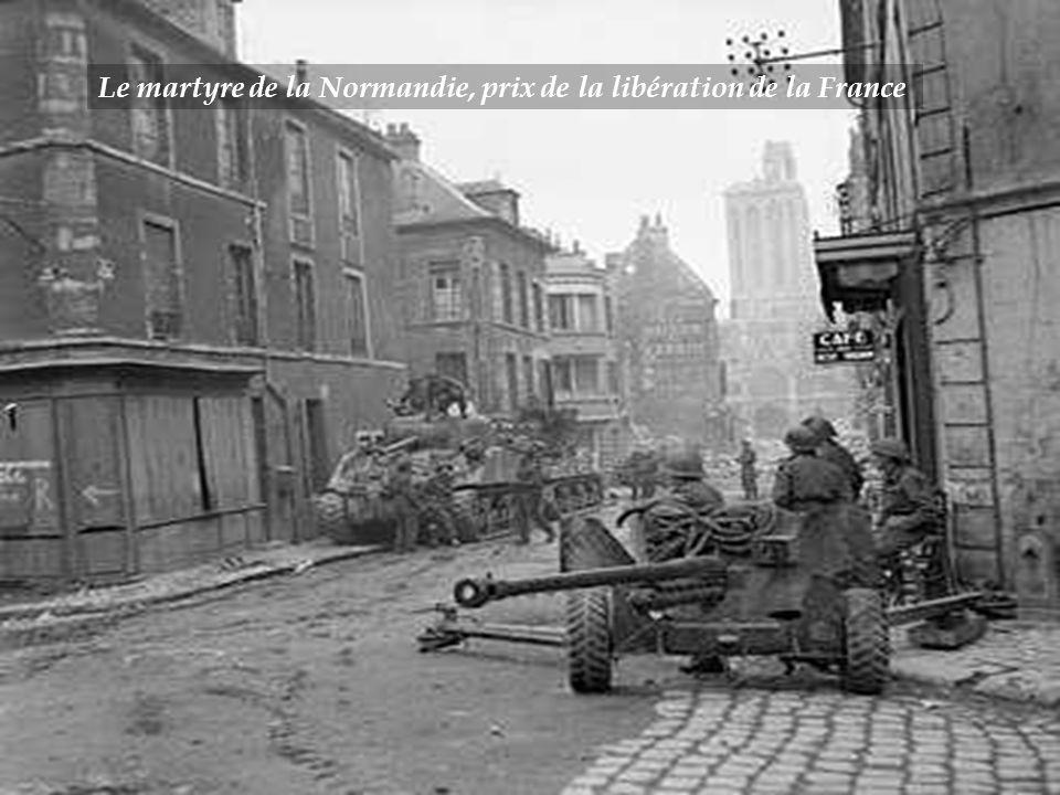 Le martyre de la Normandie, prix de la libération de la France
