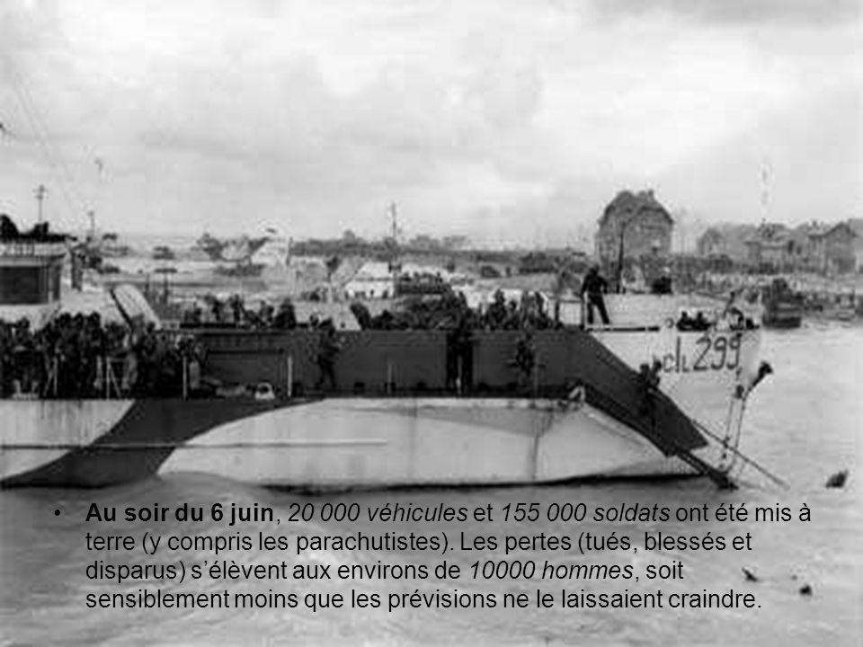 Au soir du 6 juin, 20 000 véhicules et 155 000 soldats ont été mis à terre (y compris les parachutistes).