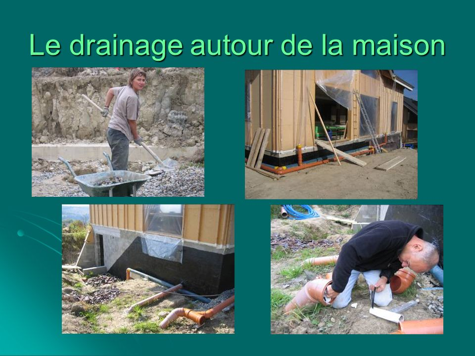 Le drainage autour de la maison