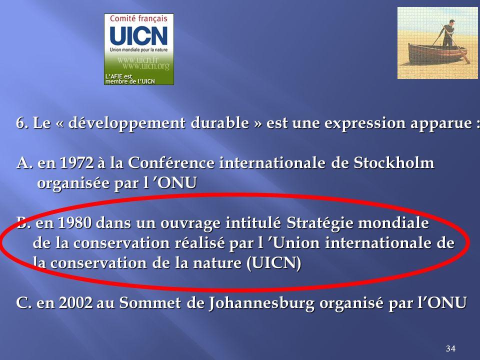 6. Le « développement durable » est une expression apparue :
