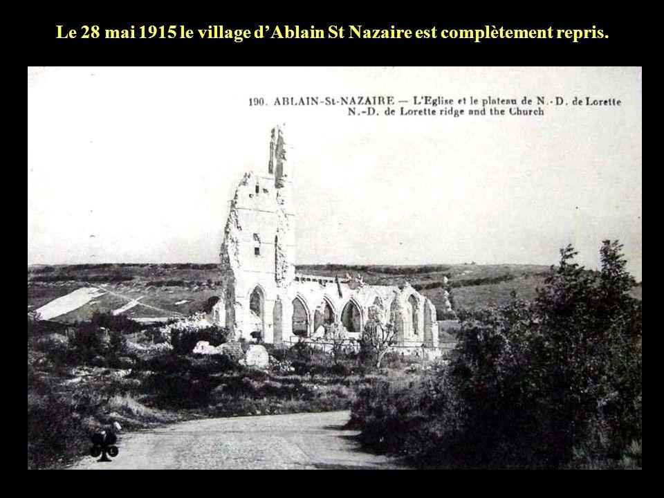 Le 28 mai 1915 le village d'Ablain St Nazaire est complètement repris.