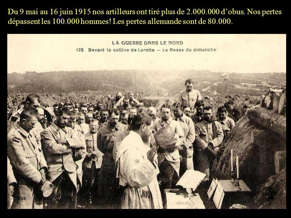 Du 9 mai au 16 juin 1915 nos artilleurs ont tiré plus de 2. 000