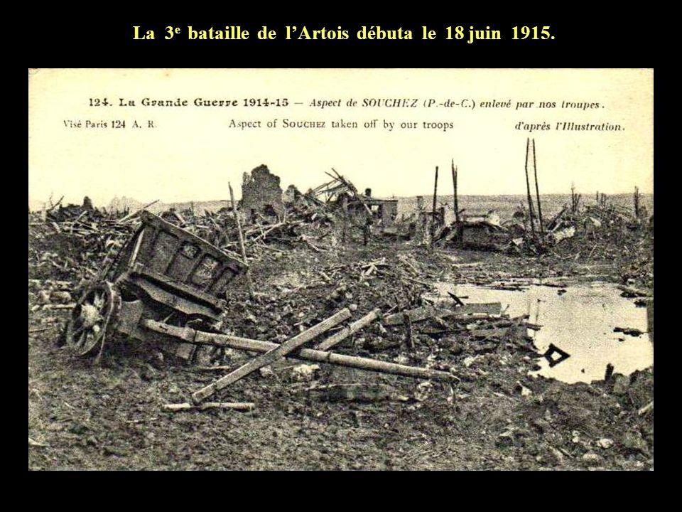 La 3e bataille de l'Artois débuta le 18 juin 1915.