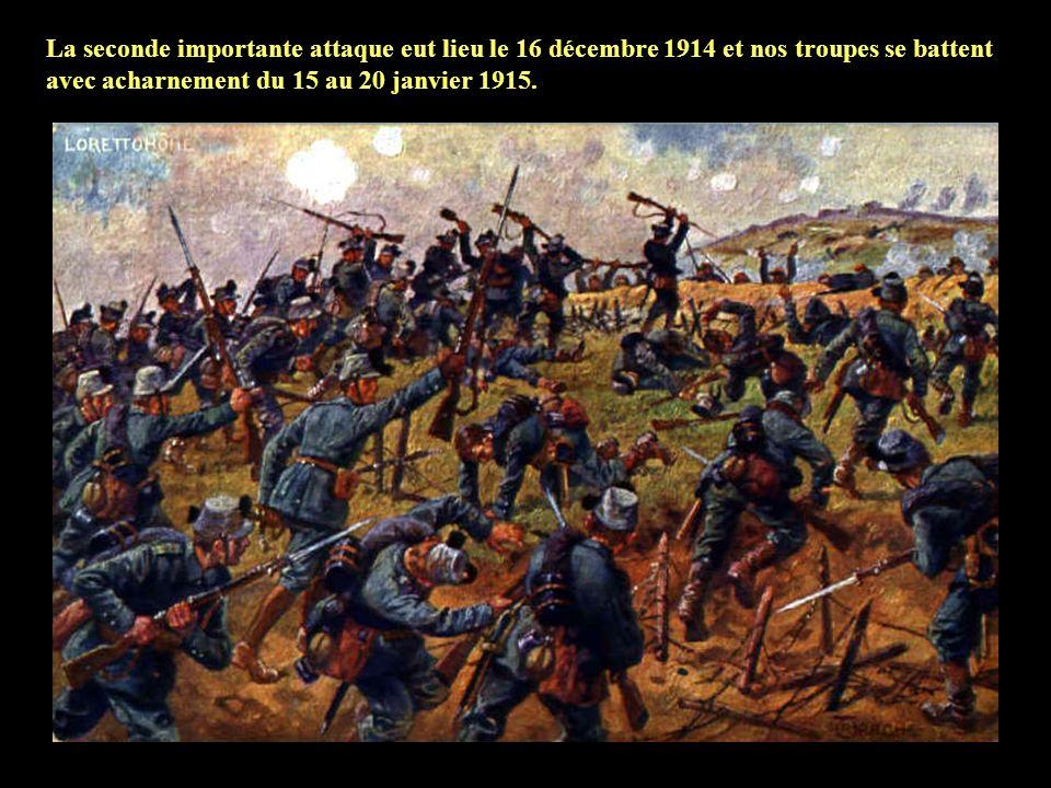 La seconde importante attaque eut lieu le 16 décembre 1914 et nos troupes se battent