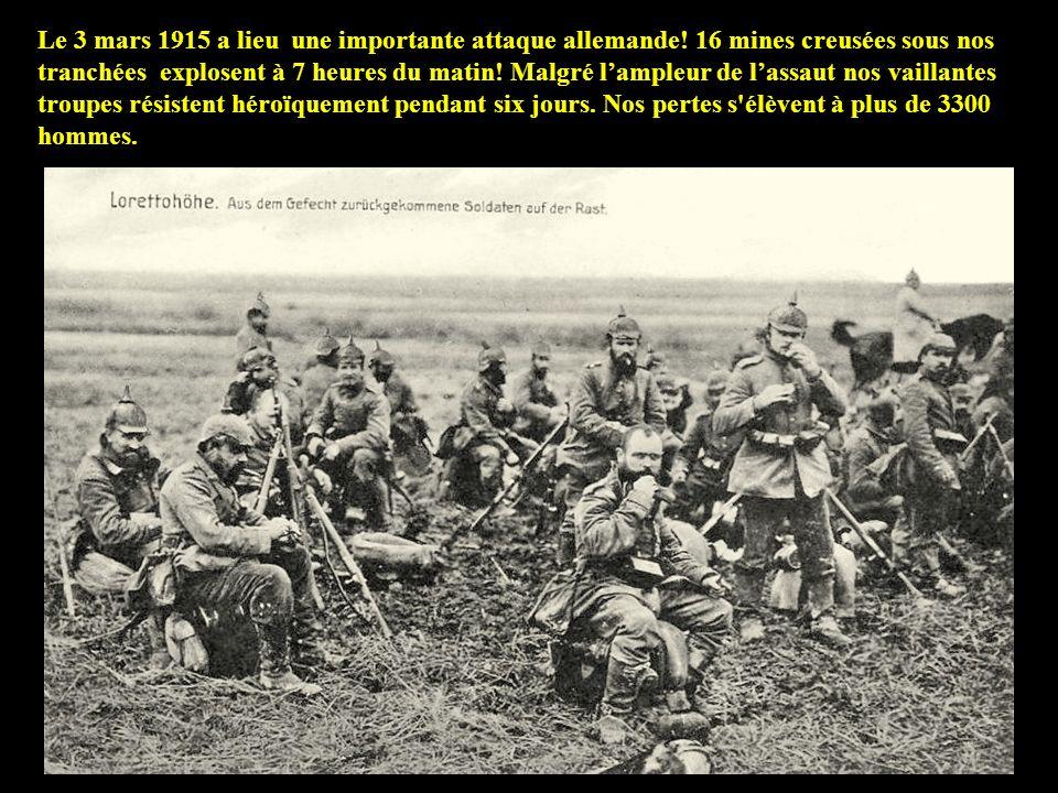 Le 3 mars 1915 a lieu une importante attaque allemande