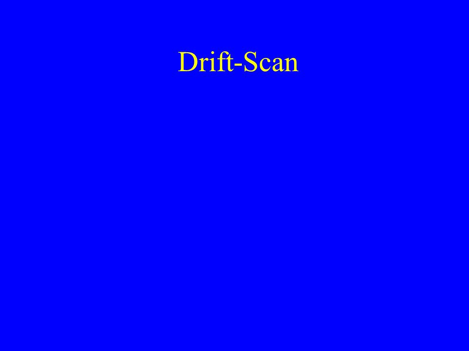 Drift-Scan