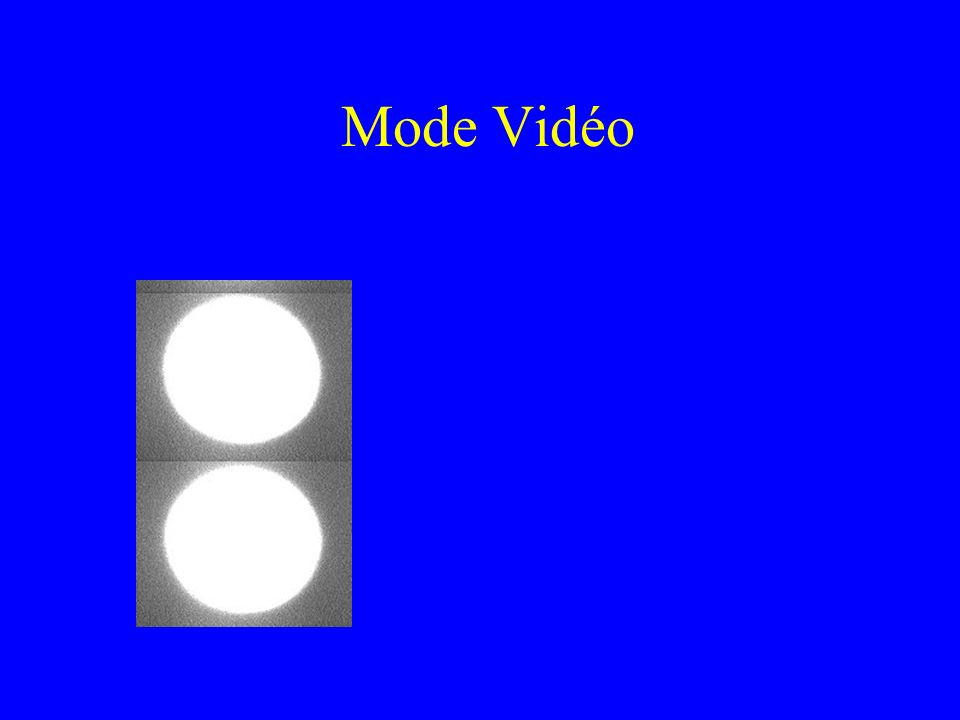 Mode Vidéo