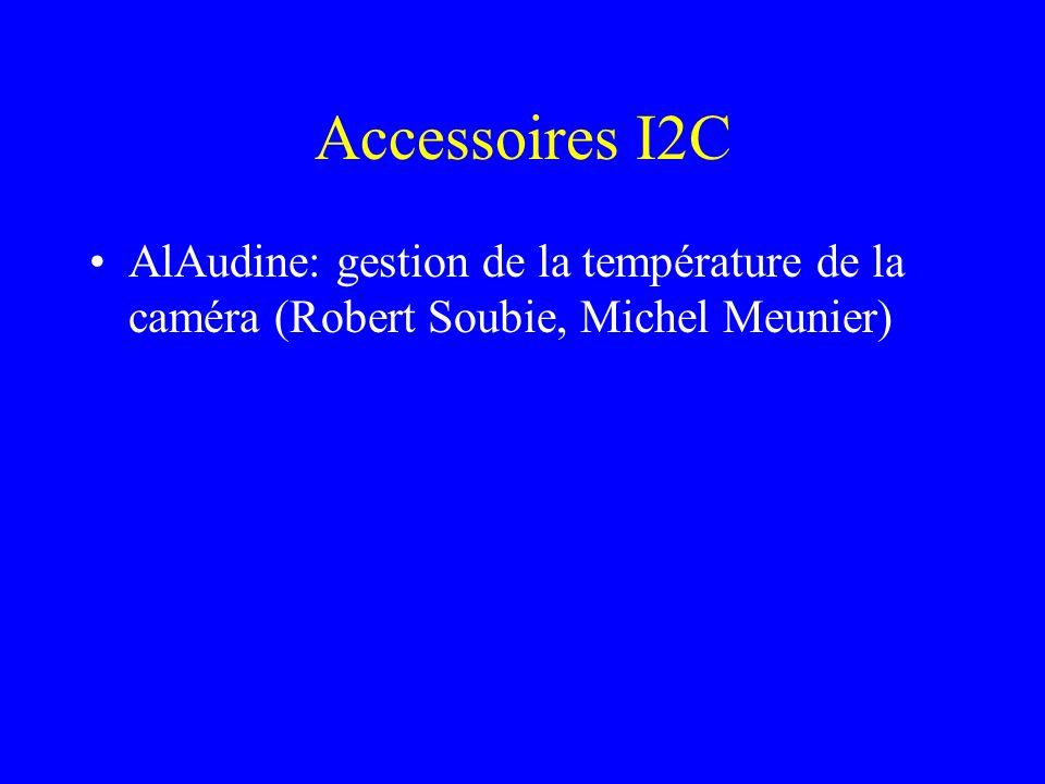 Accessoires I2C AlAudine: gestion de la température de la caméra (Robert Soubie, Michel Meunier)