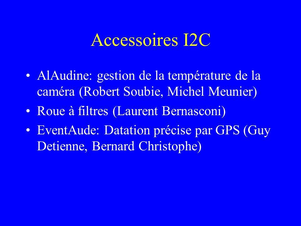 Accessoires I2C AlAudine: gestion de la température de la caméra (Robert Soubie, Michel Meunier) Roue à filtres (Laurent Bernasconi)