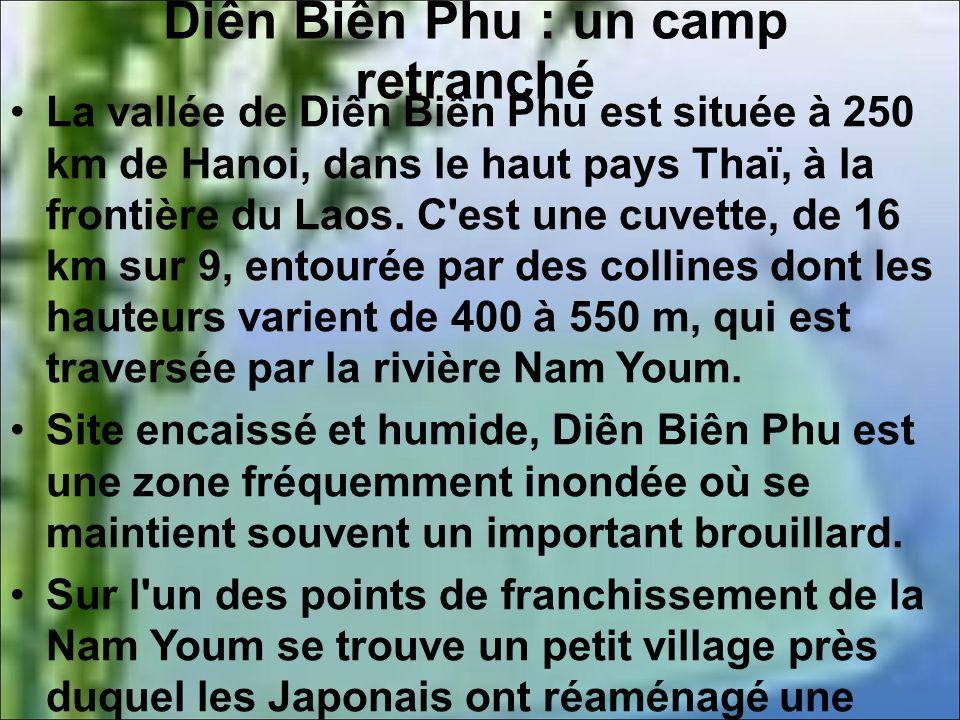 Diên Biên Phu : un camp retranché