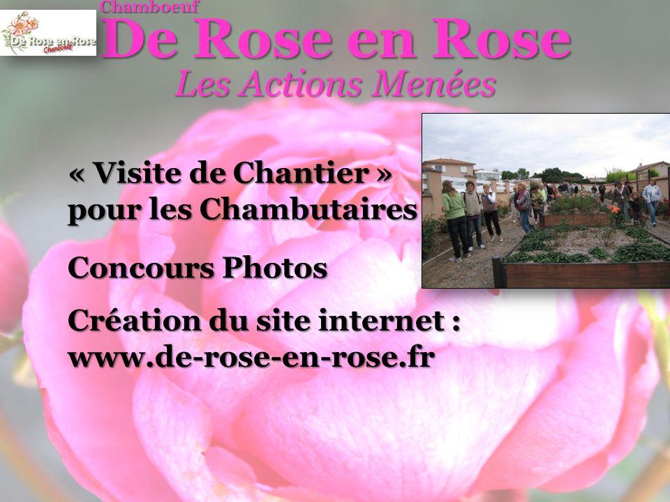 De Rose en Rose Les Actions Menées « Visite de Chantier »