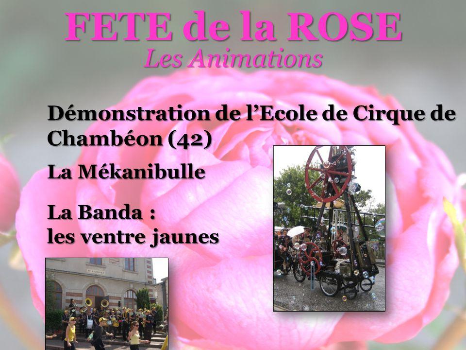 FETE de la ROSE Les Animations