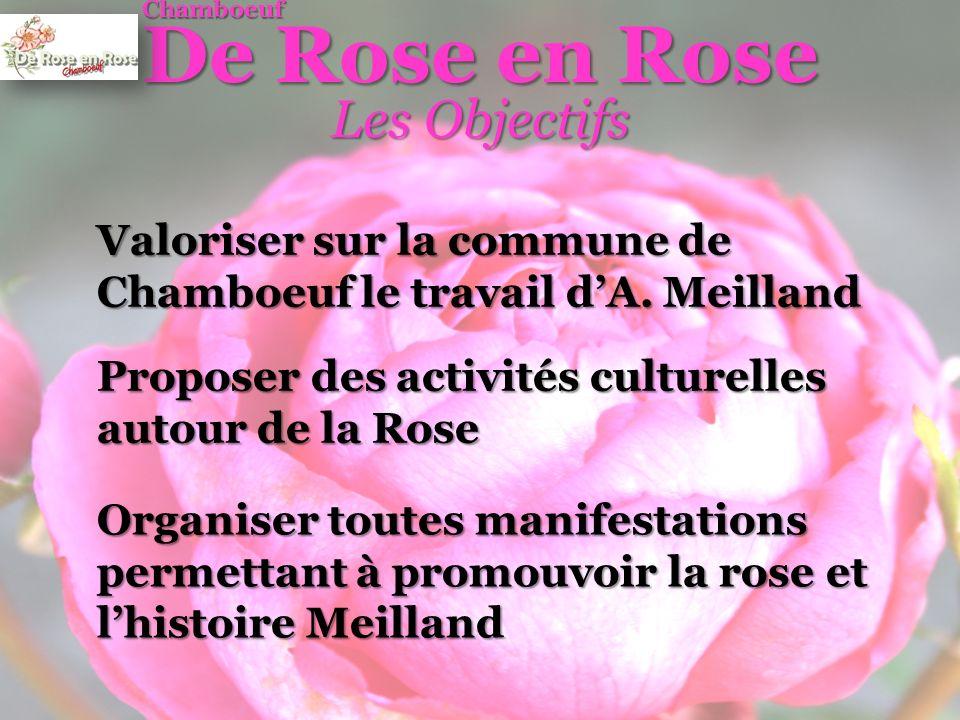 De Rose en Rose Les Objectifs