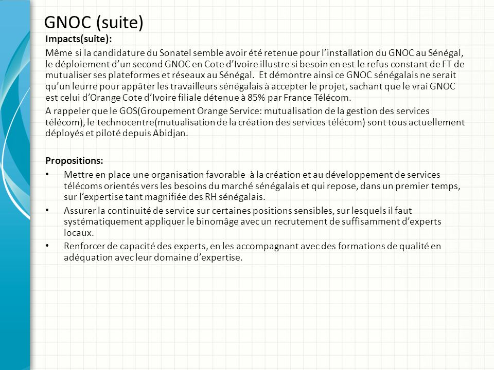GNOC (suite) Impacts(suite): Propositions: