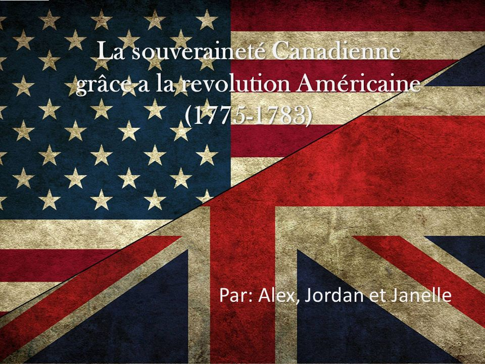Par: Alex, Jordan et Janelle
