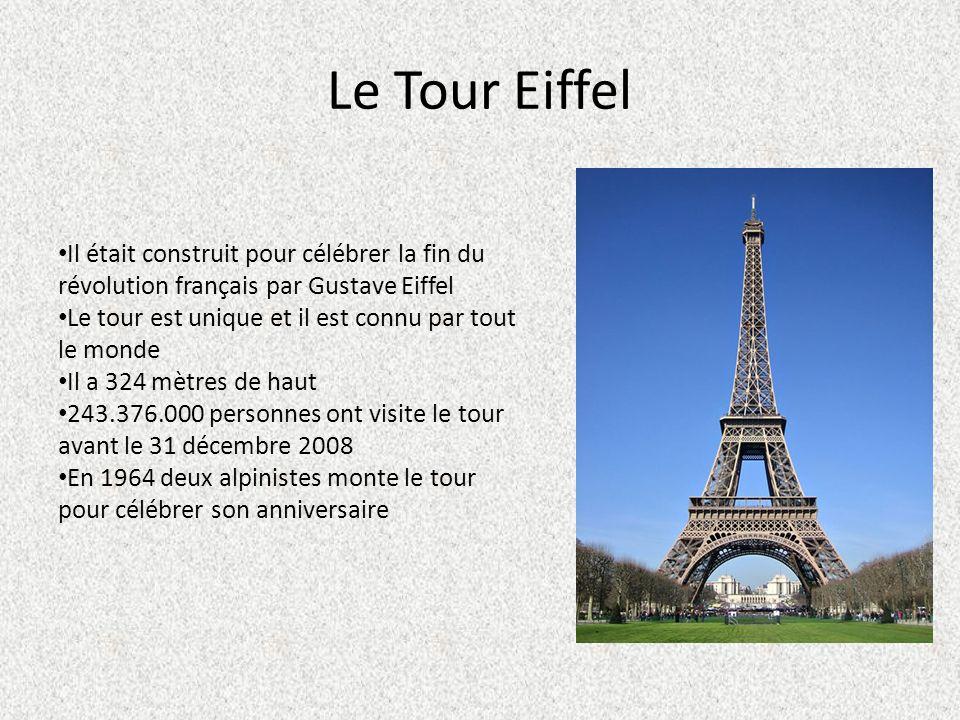 Le Tour Eiffel Il était construit pour célébrer la fin du révolution français par Gustave Eiffel.