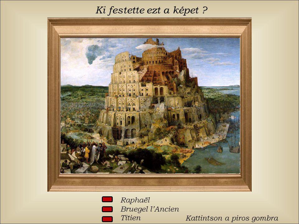 Ki festette ezt a képet Raphaël Bruegel l'Ancien Titien
