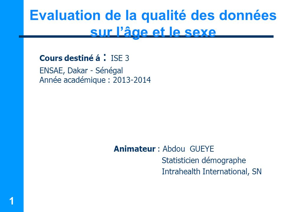 Evaluation de la qualité des données sur l'âge et le sexe