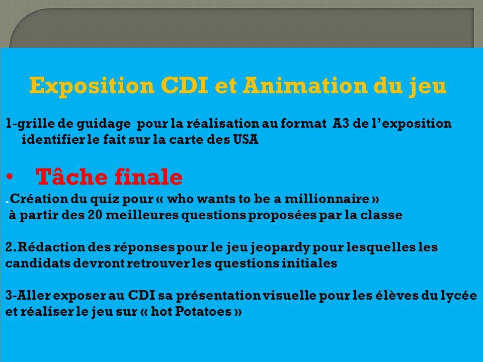 Tâche finale Exposition CDI et Animation du jeu