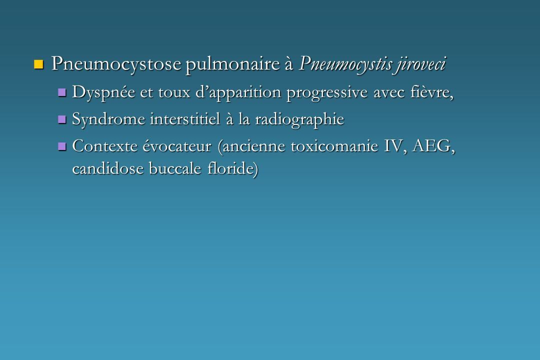 Pneumocystose pulmonaire à Pneumocystis jiroveci