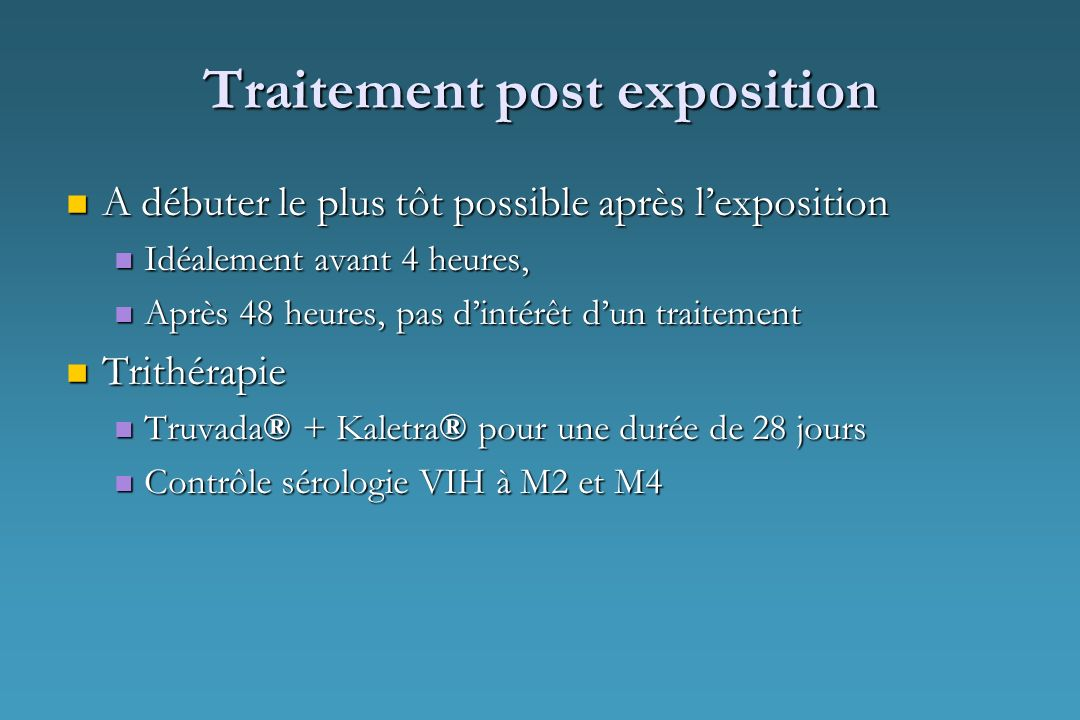 Traitement post exposition