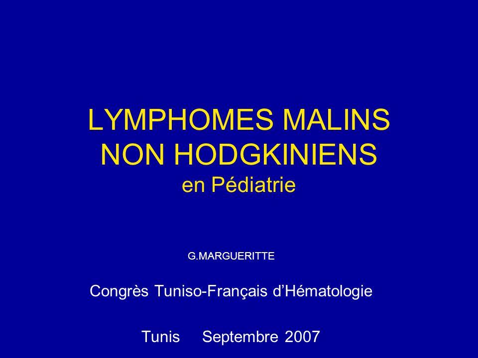 LYMPHOMES MALINS NON HODGKINIENS en Pédiatrie