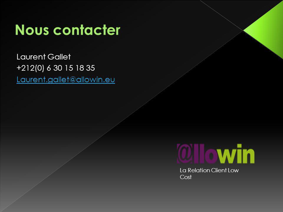 Nous contacter Laurent Gallet +212(0) 6 30 15 18 35