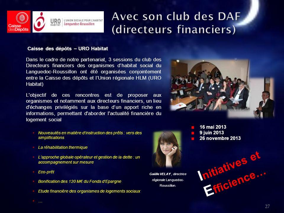 Avec son club des DAF (directeurs financiers)