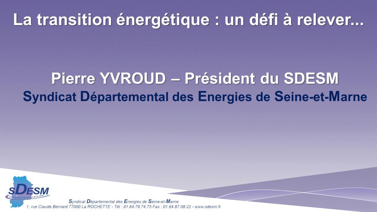 La transition énergétique : un défi à relever...