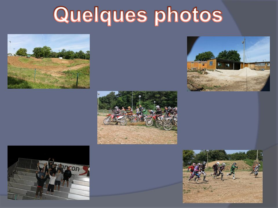 Quelques photos