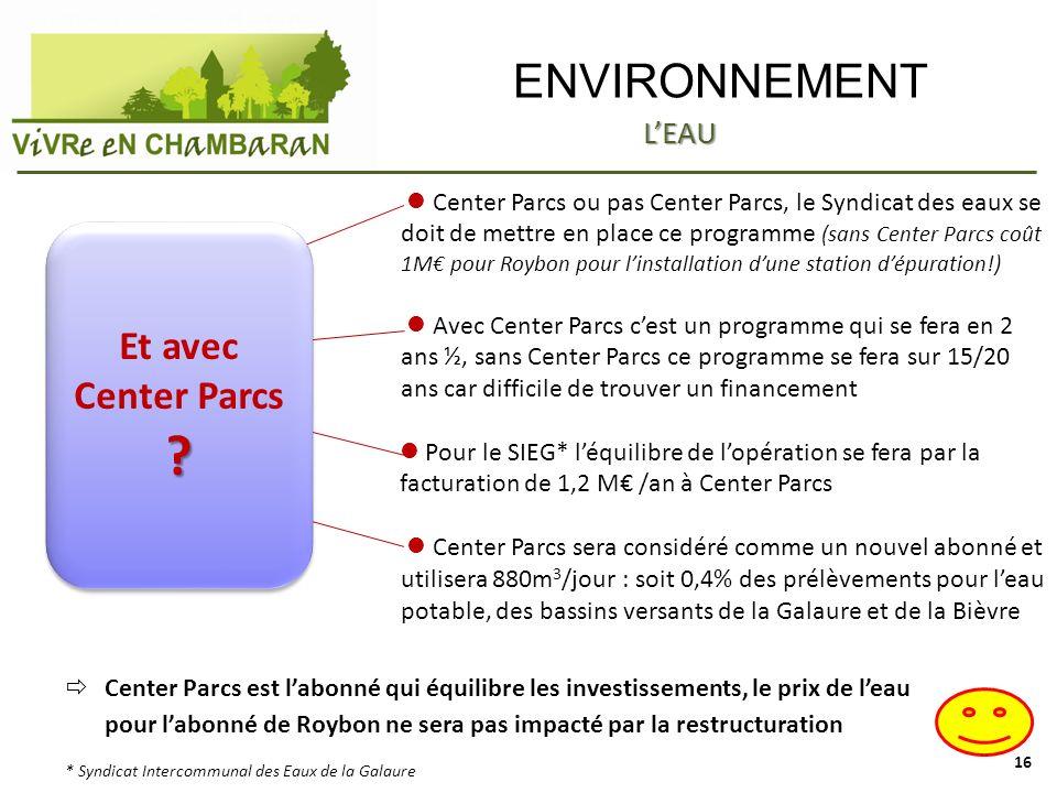 ENVIRONNEMENT Et avec Center Parcs L'EAU