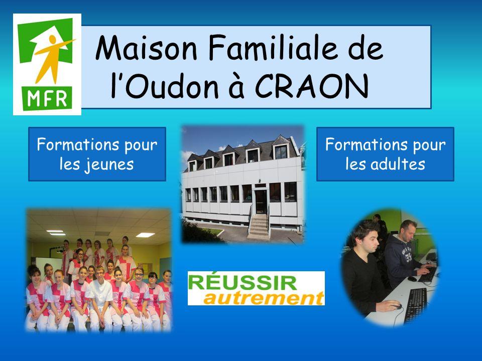 Maison Familiale de l'Oudon à CRAON