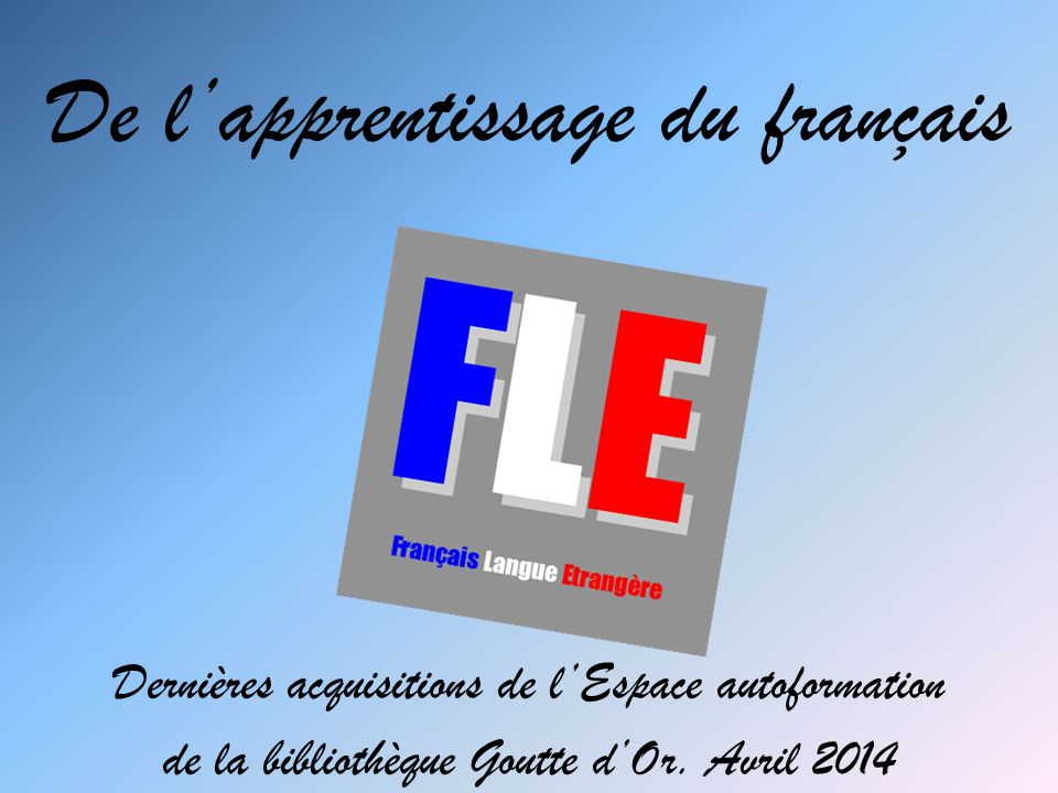 De l'apprentissage du français