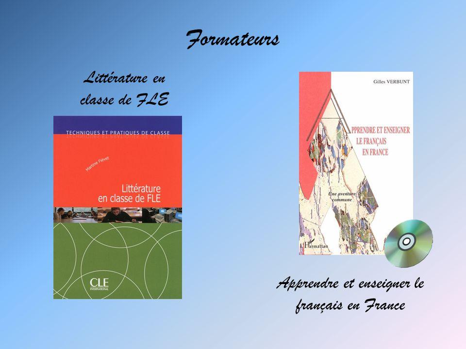 Apprendre et enseigner le français en France