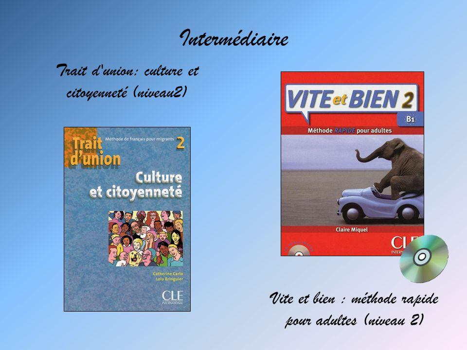 Intermédiaire Trait d union: culture et citoyenneté (niveau2)