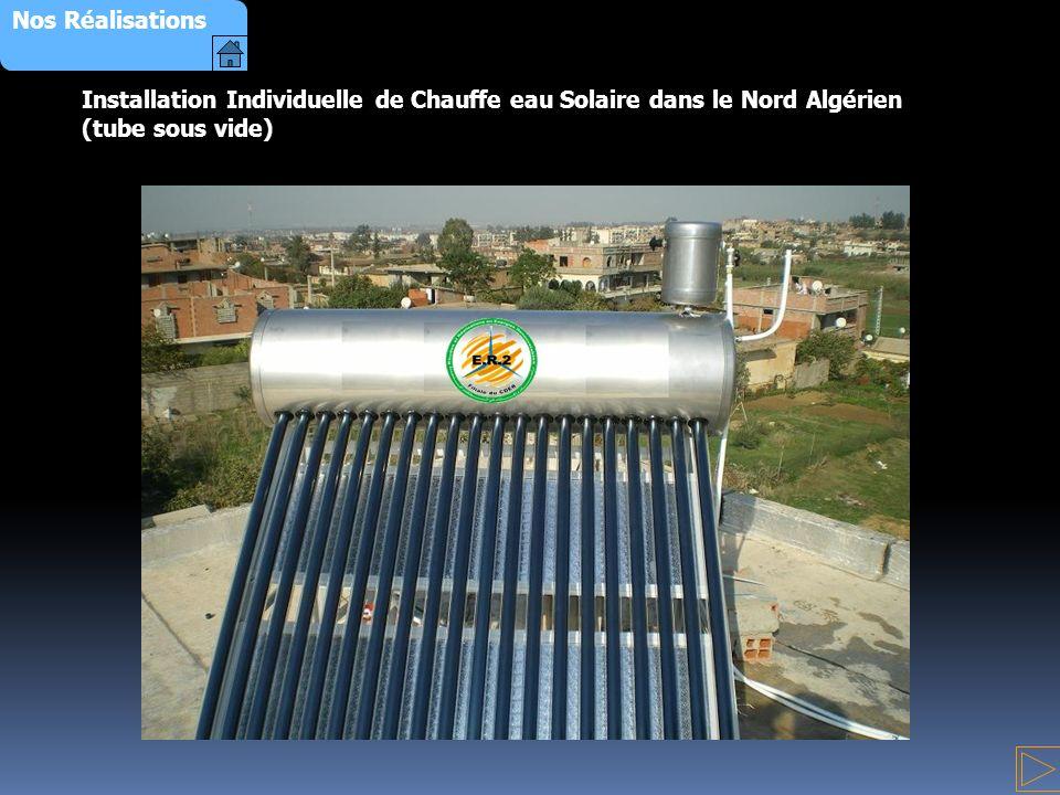 Nos Réalisations Installation Individuelle de Chauffe eau Solaire dans le Nord Algérien (tube sous vide)