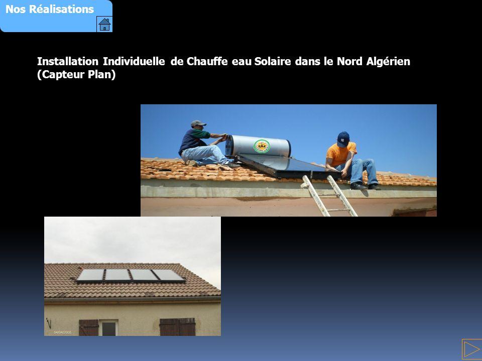 Nos Réalisations Installation Individuelle de Chauffe eau Solaire dans le Nord Algérien (Capteur Plan)