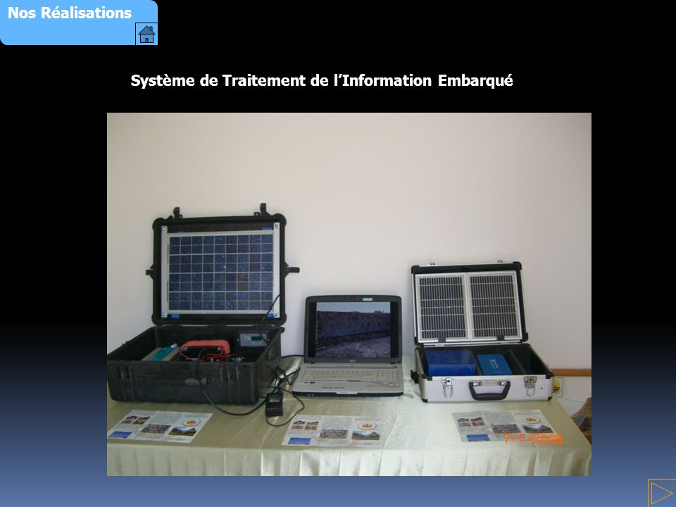 Nos Réalisations Système de Traitement de l'Information Embarqué