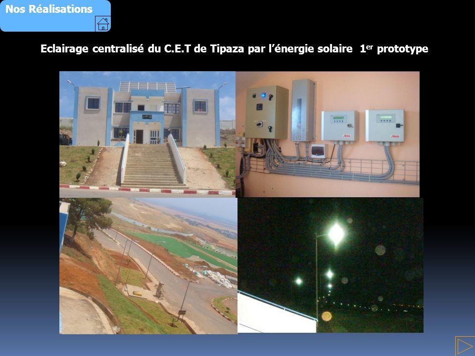 Nos Réalisations Eclairage centralisé du C.E.T de Tipaza par l'énergie solaire 1er prototype