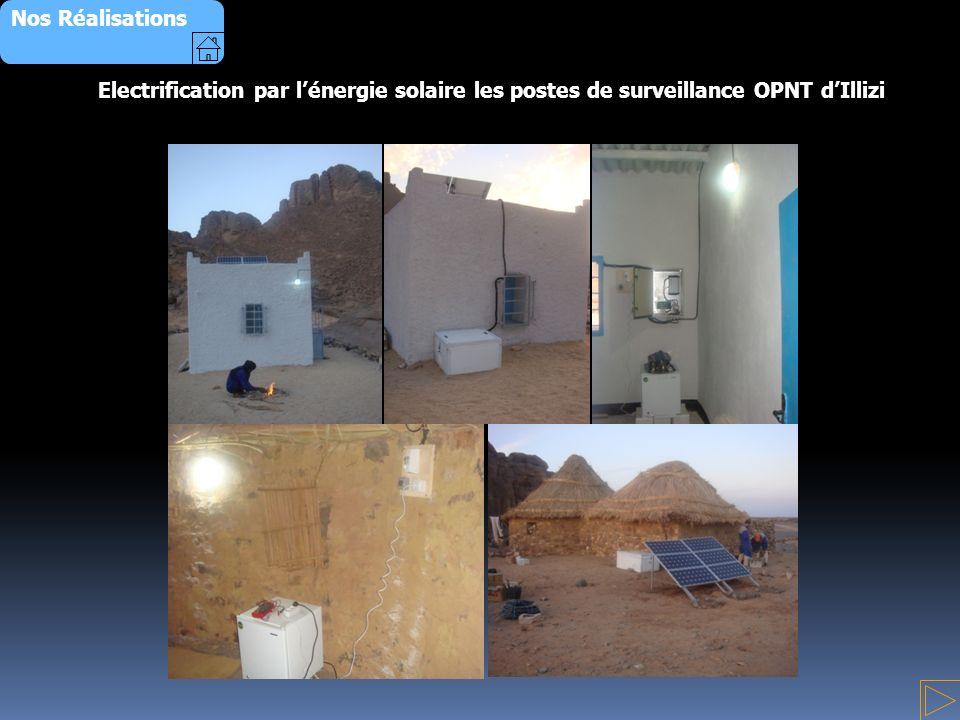 Nos Réalisations Electrification par l'énergie solaire les postes de surveillance OPNT d'Illizi