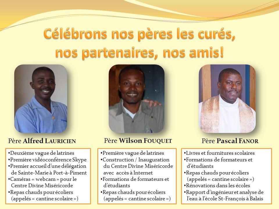 Célébrons nos pères les curés, nos partenaires, nos amis!