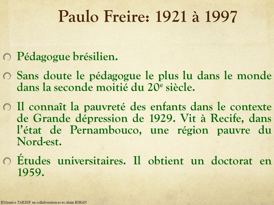 Paulo Freire: 1921 à 1997 Pédagogue brésilien.