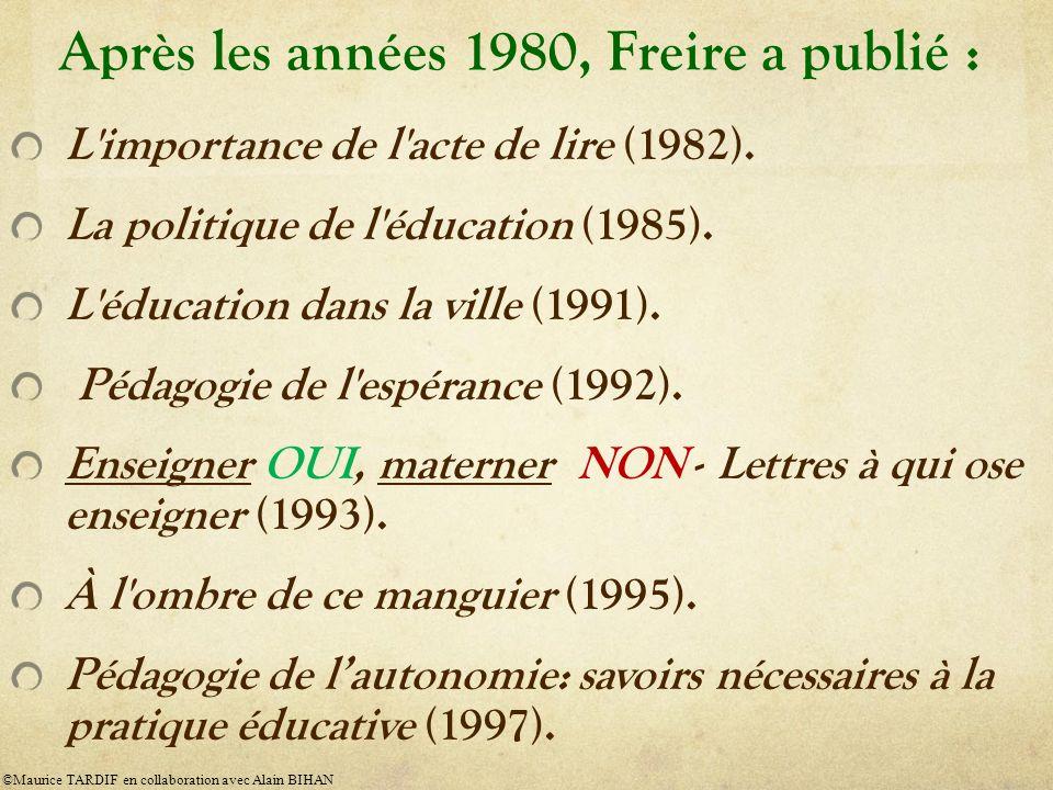 Après les années 1980, Freire a publié :