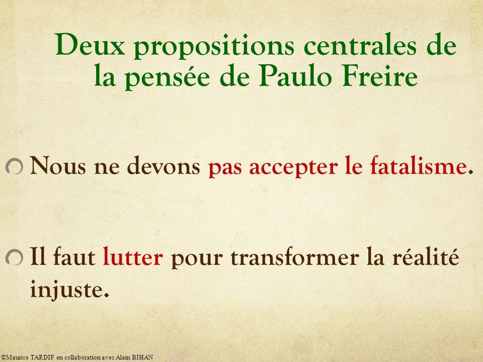Deux propositions centrales de la pensée de Paulo Freire