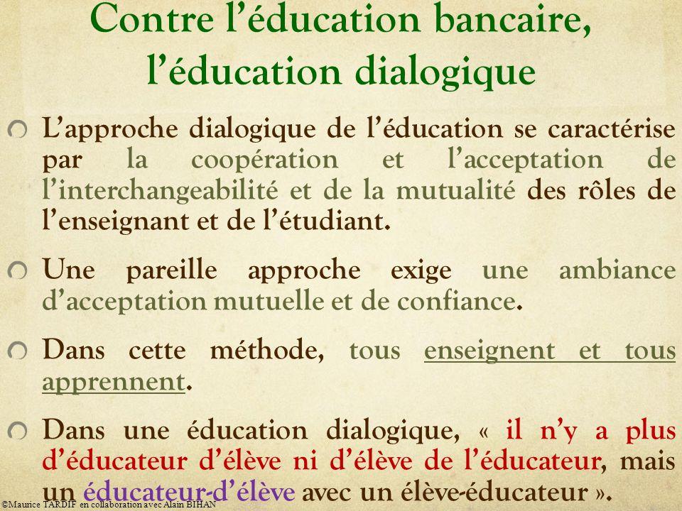 Contre l'éducation bancaire, l'éducation dialogique