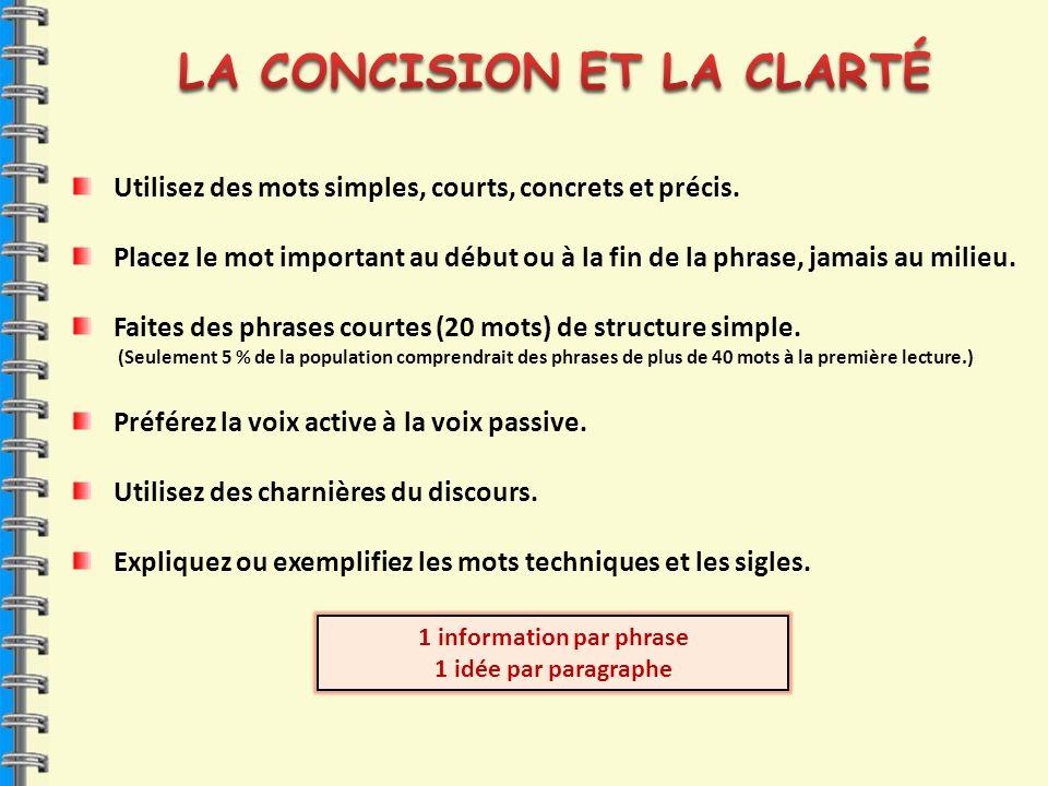 LA CONCISION ET LA CLARTÉ 1 information par phrase
