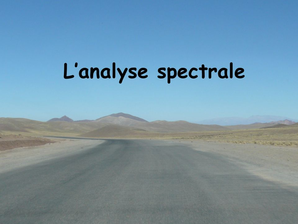 L'analyse spectrale