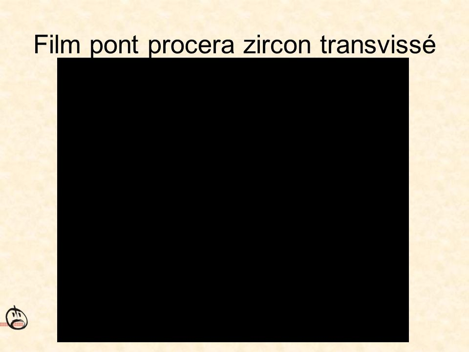Film pont procera zircon transvissé